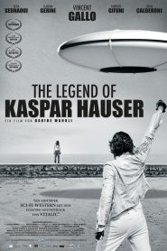 The Legend of Kaspar Hauser