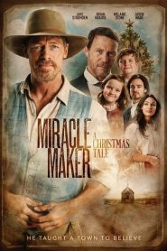 Miracle Maker – A Christmas Tale