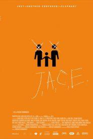 J.A.C.E.