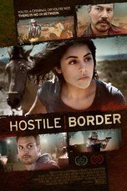 Hostile Border