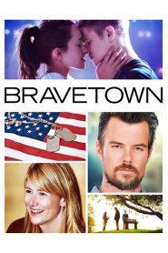 Bravetown