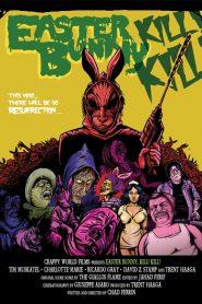 Easter Bunny Kill! Kill!
